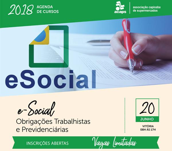 Treinamento sobre o eSocial volta � agenda da Acaps