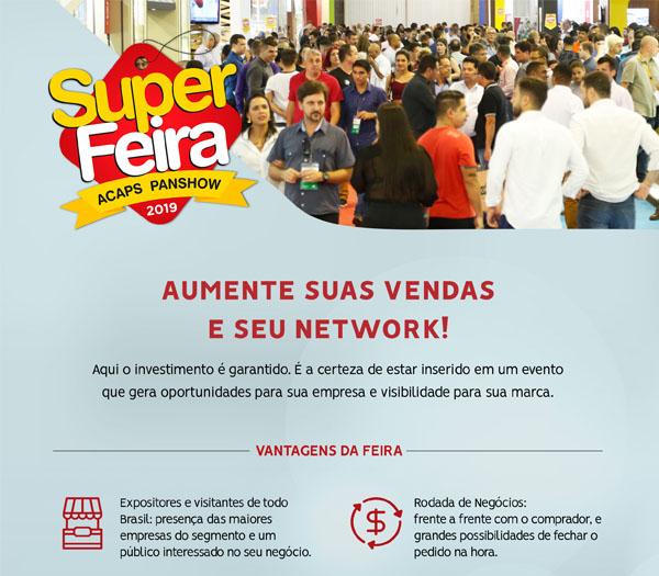 Aumente suas vendas e seu Network na Super Feira Acaps Panshow!